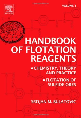 Handbook of Flotation Reagents: Chemistry, Theory and Practice: Volume 2: Flotation of Gold, PGM and Oxide Minerals