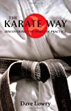 img - for The Karate Way: Discovering the Spirit of Practice book / textbook / text book