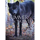 Summer of the Wolvesby Polly Carlson-Voiles