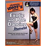 The Complete Idiot's Guide to Exotic and Pole Dancing Illustrated ~ Wendy J. Reardon
