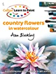 Country Flowers in Watercolour (Colli...