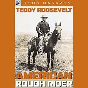 Teddy Roosevelt Audiobook