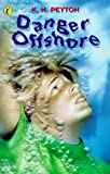 Danger Offshore (Surfers) (0140389598) by Peyton, K. M.