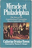 img - for Miracle at Philadelphia The Story of the Constitutional Convention May to September 1787 book / textbook / text book