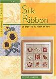 echange, troc Anna Prandoni - Silk Ribbon : La broderie au ruban de soie