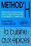METHOD'H : La cuisine aux �pices, cla...