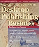 Desktop Publishing Business (Start & Run a Profitable)