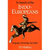 "In Search of the Indo-Europeansvon ""J. P. Mallory"""