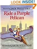Ride a Purple Pelican (Mulberry Books)