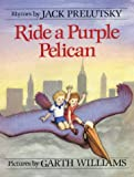 Ride a Purple Pelican (Mulberry Books)
