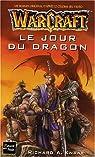 Warcraft : Le Jour du dragon par Knaak