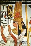 Nefertari: Gemahlin Ramses' II