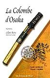 echange, troc Olivier Gaurin, Gotô Muraki - L'épée reine, Tome 2 : La colombe d'Osaka