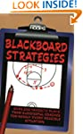 Blackboard Strategies: Over 200 Favor...