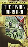 The Flying Warlord (Adventures of Conrad Stargard, Book 4)