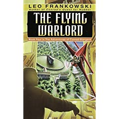 The Flying Warlord (Adventures of Conrad Stargard, Book 4) by Leo A. Frankowski