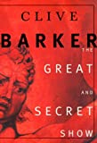 "THe Great and Secret Show: The First Book of ""The Art"""