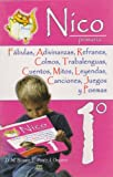 img - for Nico 1  primaria. Fabulas, adivinanzas, refranes, colmos, trabalenguas, cuentos, mitos, leyendas, canciones, juegos y poemas. (Spanish Edition) book / textbook / text book