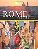 img - for Rome Secrets: Cuisine Culture Vistas Piazzas book / textbook / text book