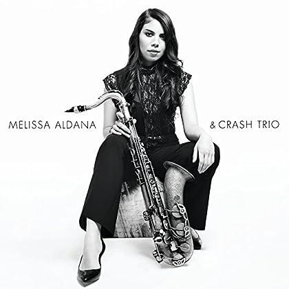 Melissa Aldana & Crash Trio - Melissa Aldana & Crash Trio