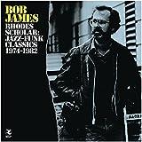 Rhodes Scholar: Jazz-Funk Classics 1974-1982