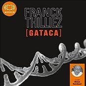 Gataca (Franck Sharko & Lucie Hennebelle 2) | Franck Thilliez