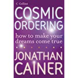 Cosmic Ordering: How to make your dreams come trueby Jonathan Cainer