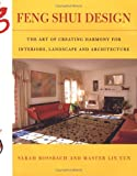 img - for Feng Shui Design: From History and Landscape to Modern Gardens and Interiors (Compass) book / textbook / text book