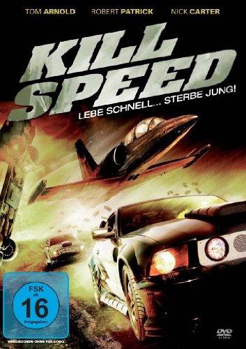 Kill Speed - Lebe schnell ... stirb jung!
