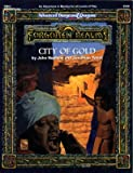 City of Gold (Advanced Dungeons & Dragons / Forgotten Realms Adventure FMQ1) (1560763221) by Nephew, John