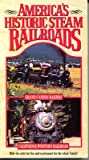Americas Historic Steam Railroads Series Two Grand Canyon Railway and California Western Railroad
