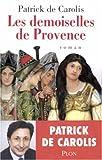 Les demoiselles de Provence : roman