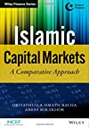 Islamic Capital Markets: A Comparative Approach (Wiley Finance)