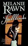 Spellbinder (0765354365) by Rawn, Melanie