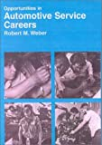 img - for Opportunities in Automotive Services Careers book / textbook / text book