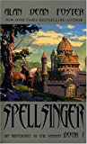Spellsinger: Book 1 (0743498259) by Foster, Alan Dean