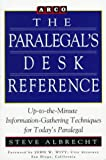 Paralegal Desk Reference 1E (Paralegal's Desk Reference) (0671847155) by Arco
