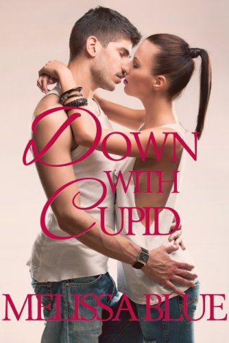 E-book - Down With Cupid by Melissa Blue