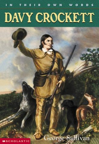 In Their Own Words: Davy Crockett