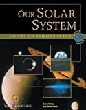img - for Our Solar System (Hands-on Science Series) book / textbook / text book