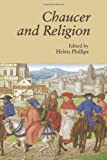 Chaucer and Religion (Christianity and Culture: Issues in Teaching/Research)