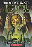 The Dark Hills Divide: The Land of Elyon, Book 1