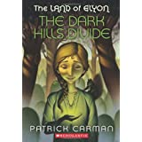 The Land of Elyon #1: The Dark Hills Divide ~ Patrick Carman