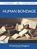 Image of Human Bondage - The Original Classic Edition