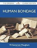 Image of Human Bondage - The Original Classic Edition