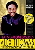 echange, troc Platinum Comedy Series: Alex Thomas - Straight Clownin' [Import USA Zone 1]
