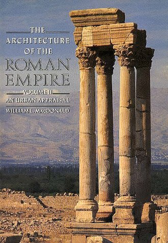 The Architecture of the Roman Empire: An Urban Appraisal...