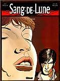 Sang-de-Lune, tome 3 : Sang-d�sir par Dufaux