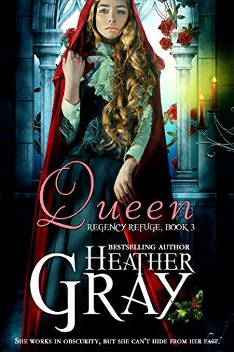 Book: Queen (Regency Refuge Book 3) by Heather Gray