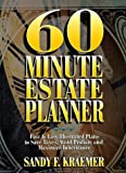 60 Minute Estate Planner: Fast and Easy Illustrated Plans to Save Taxes, Avoid Probate and Maximize Inheritance